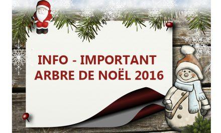 Important INFO – Arbre de Noël 2016