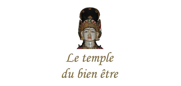 Le temple du bien être