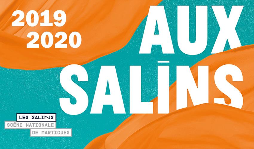 Saison 2019 2020 Théatre des Salins Martigues