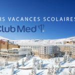 Club Med Alpes d'Huez Hiver 2022 2e sejour
