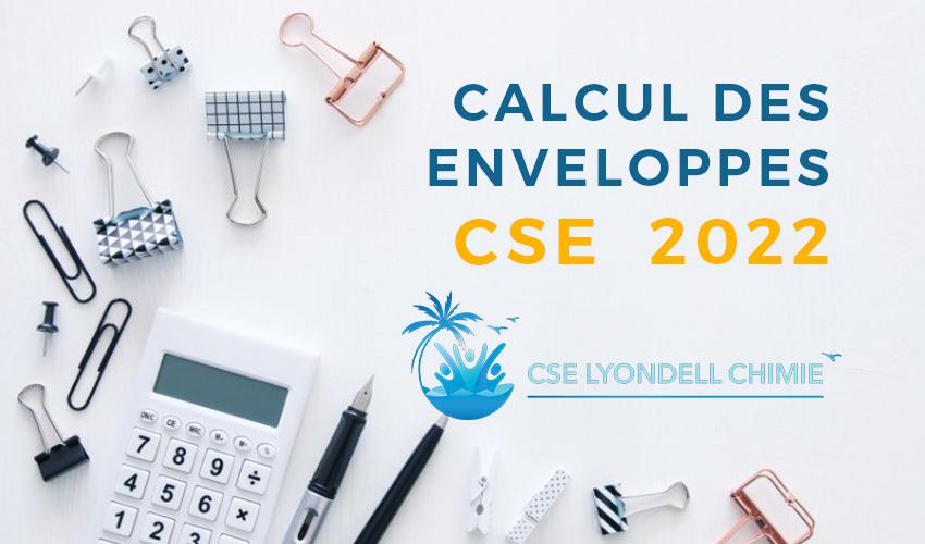 Calcul des enveloppes CSE 2022